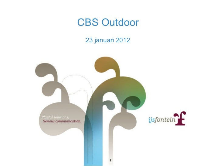 CBS Outdoor 23 januari 2012 1