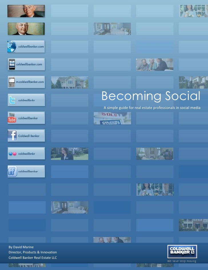 Becoming Social                                   A simple guide for real estate professionals in social media     By Davi...