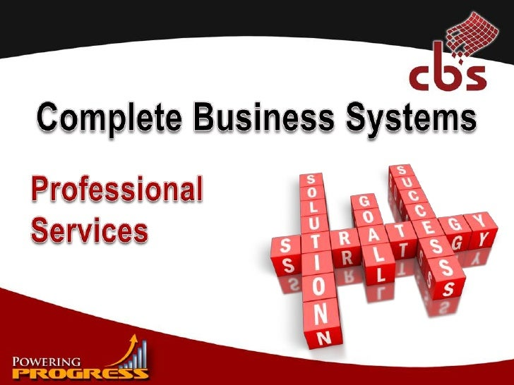 Complete Business Systems<br />Professional Services<br />