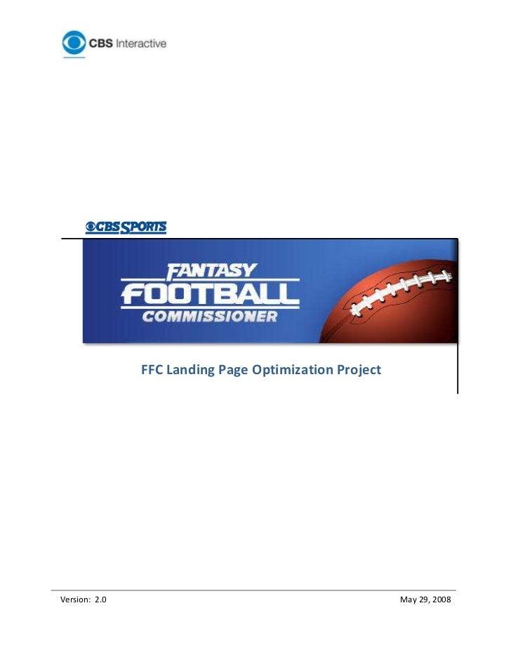 FFC Landing Page Optimization ProjectVersion: 2.0                                           May 29, 2008