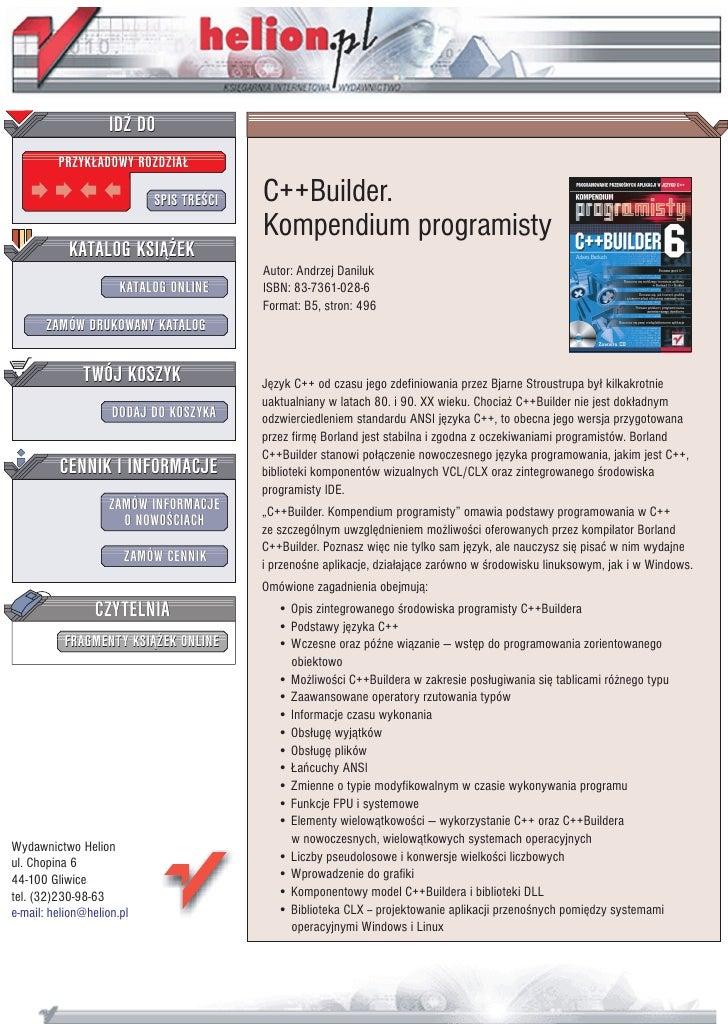IDZ DO          PRZYK£ADOWY ROZDZIA£                             SPIS TRE CI   C++Builder.                                ...