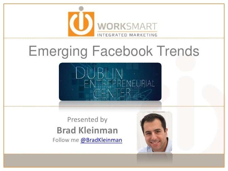 Emerging Facebook Trends - Dublin Entrepreneurial Center