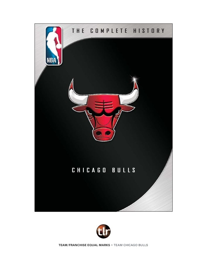 THE   COMPLETE   HISTORY     CHICAGO   BULLS