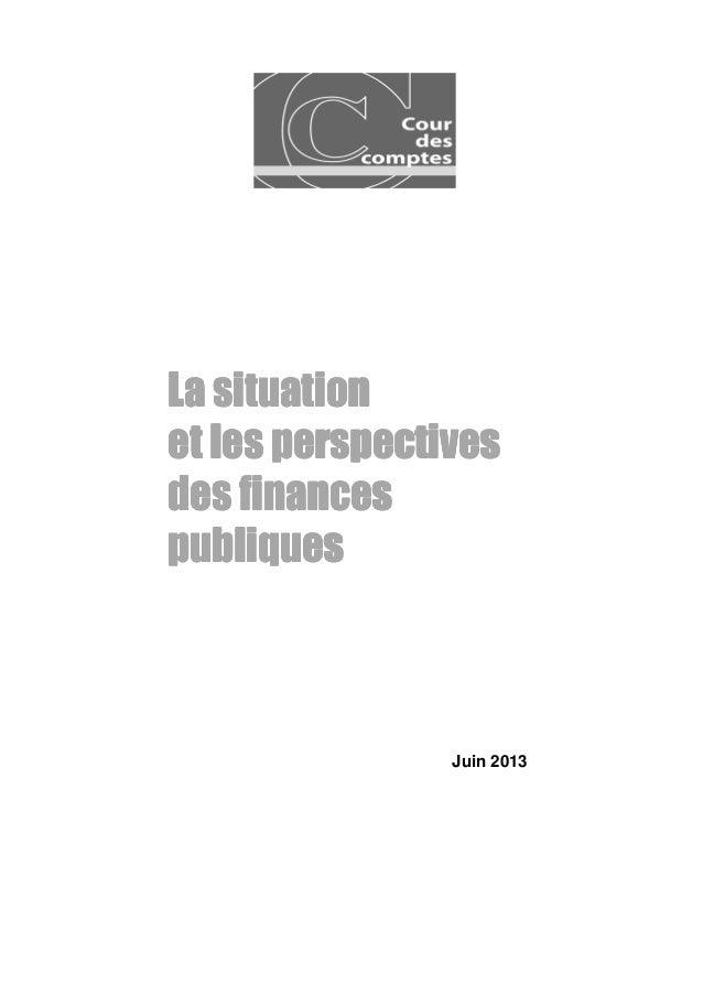 Rapport sur la situation et les perspectives des finances publiques 2013