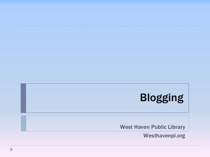 BloggingWest Haven Public Library        Westhavenpl.org