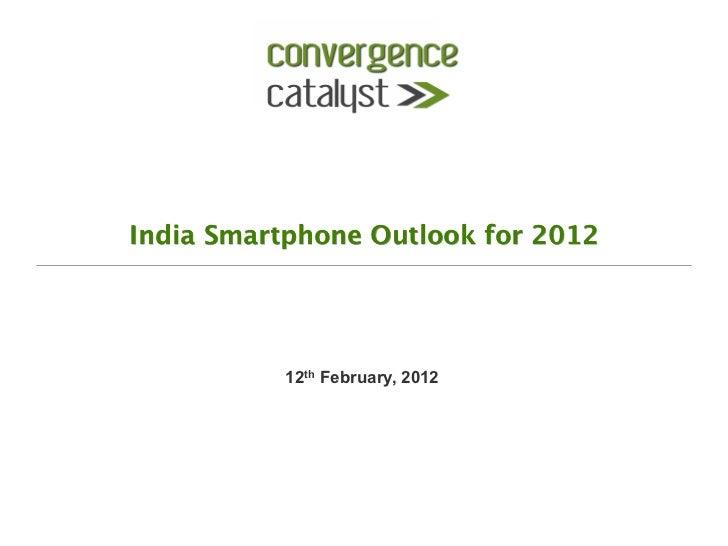 CC- India 2012 Smartphones Outlook