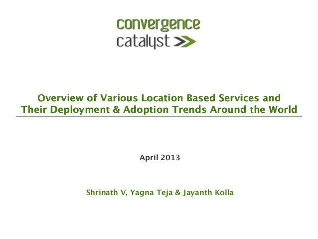 CC - Location based services - Global deployment & adoption trends - 2013