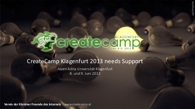 iStockPhoto/FPM                CreateCamp Klagenfurt 2013 needs Support                                      Alpen Adria U...