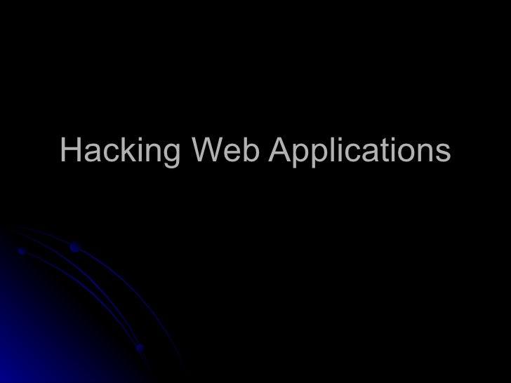 Hacking Web Applications