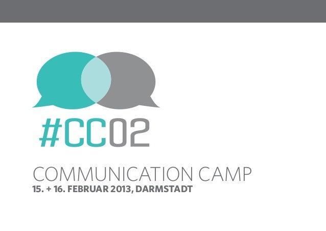 1Communication Camp15. + 16. Februar 2013, Darmstadt