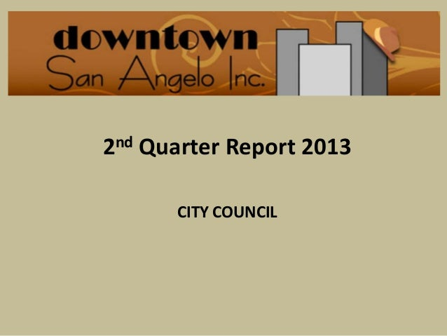 San Angelo City Council 10-15-13 2nd qtr dsa report