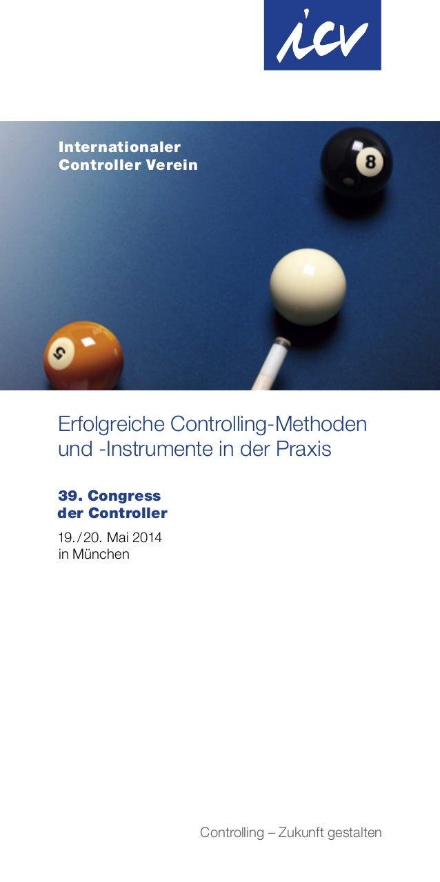 Internationaler Controller Verein  Erfolgreiche Controlling-Methoden und -Instrumente in der Praxis 39. Congress der Contr...