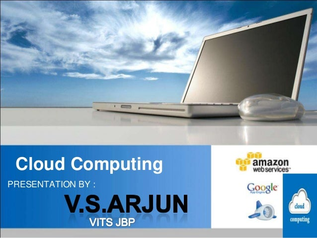 Cloud ComputingPRESENTATION BY :