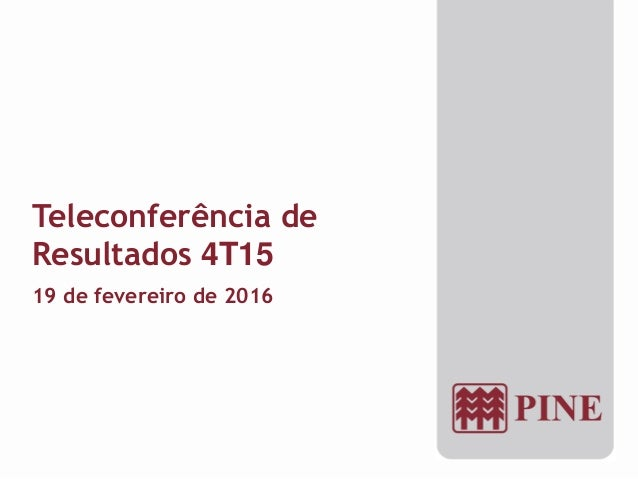 Teleconferência de Resultados 4T15 19 de fevereiro de 2016