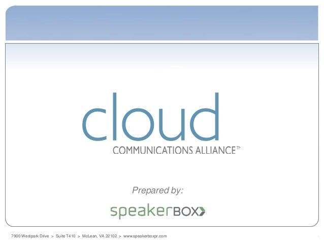 Prepared by:7900 Westpark Drive > Suite T410 > McLean, VA 22102 > www.speakerboxpr.com
