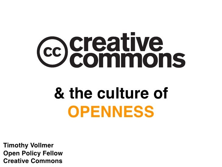Creative Commons and the Culture of Openness