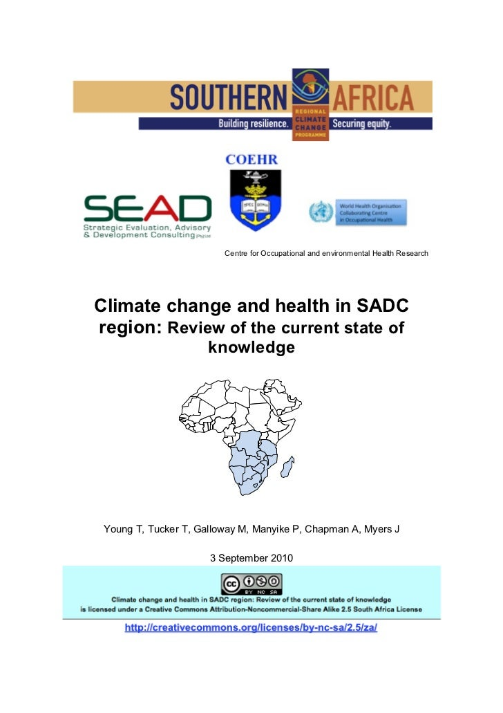 Centre for Occupational and environmental Health ResearchClimate change and health in SADCregion: Review of the current st...