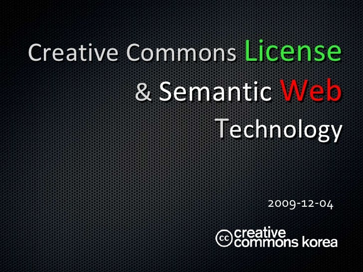Creative Commons License and Semantic Web Technology