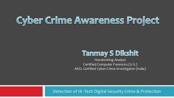 Handwriting Analyst                Certified Computer Forensics (U.S.)           ASCL Certified Cyber Crime Investigator (...