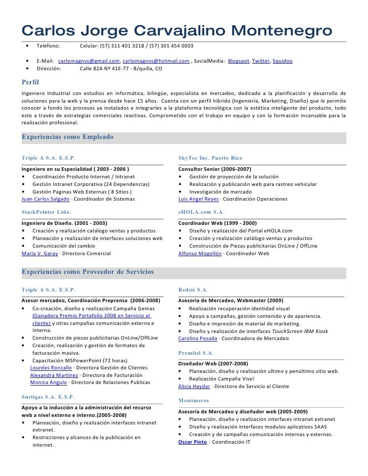 Carlos Jorge Carvajalino Montenegro  •    Teléfono:        Celular: (57) 311 401 3218 / (57) 301 454 0003   •    E-Mail: c...