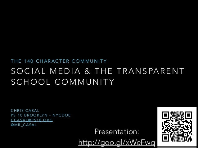 The 140 Character Community: Social Media & the Transparent School Community