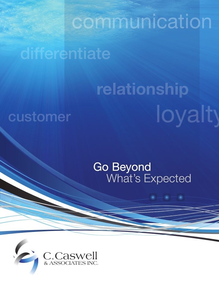 communication differentiate                    relationshipcustomer                     loyalty                   Go Beyon...