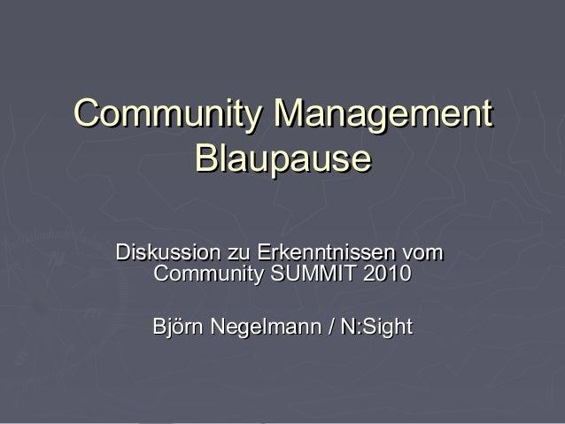 Community ManagementCommunity Management BlaupauseBlaupause Diskussion zu Erkenntnissen vomDiskussion zu Erkenntnissen vom...