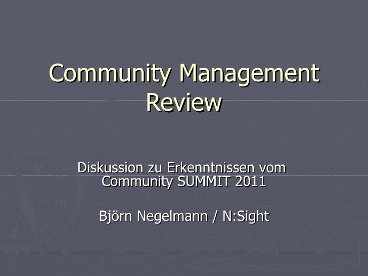 Community Management Review Diskussion zu Erkenntnissen vom  Community SUMMIT 2011 Björn Negelmann / N:Sight