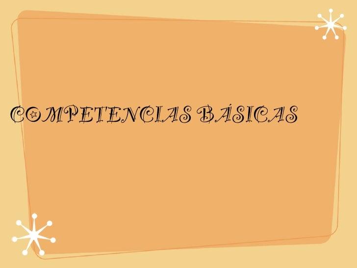 COMPETENCIAS BÁSICAS Y PROGRAMACIÓN DIDÁCTICA