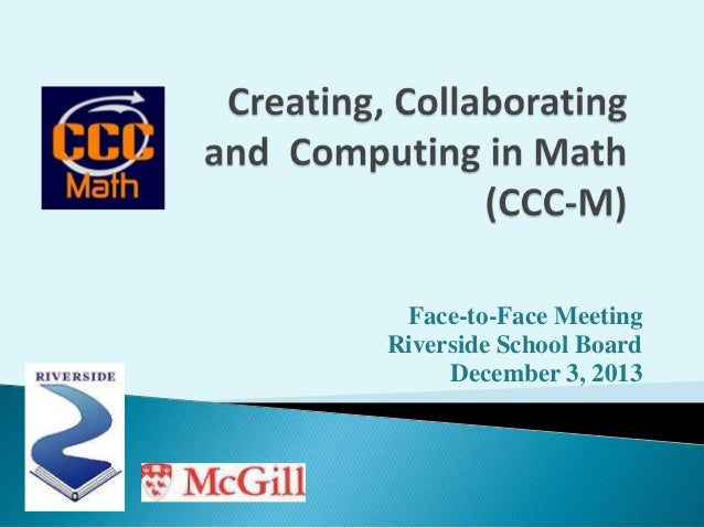 Face-to-Face Meeting Riverside School Board December 3, 2013