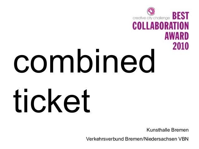 combined ticket Kunsthalle Bremen Verkehrsverbund Bremen/Niedersachsen VBN