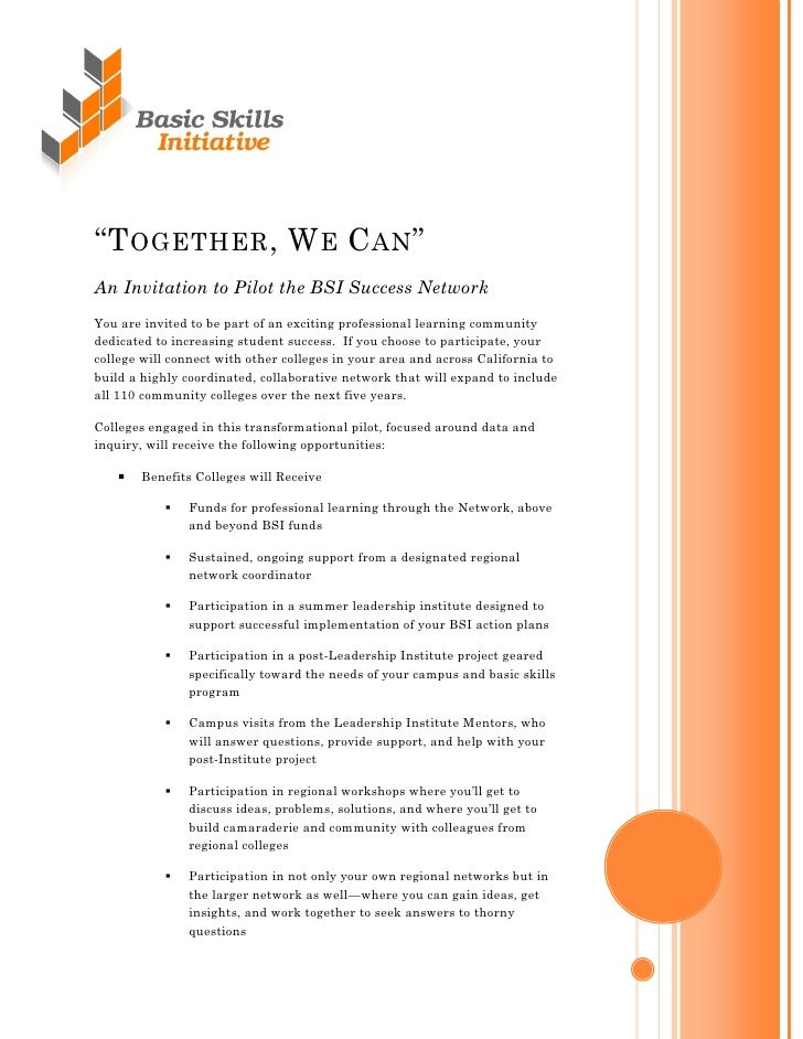 ―TOGETHER, WE CAN‖ An Invitation to Pilot the BSI Success Network You are invited to be part of an exciting professional l...