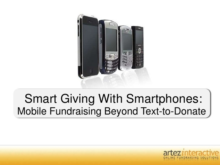 Smartphones & Smart Charities - Mobile Giving Beyond Text-To-Give