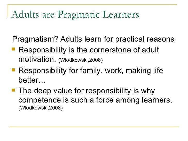 Perceptions Regarding Adult Learners Motivation to ...