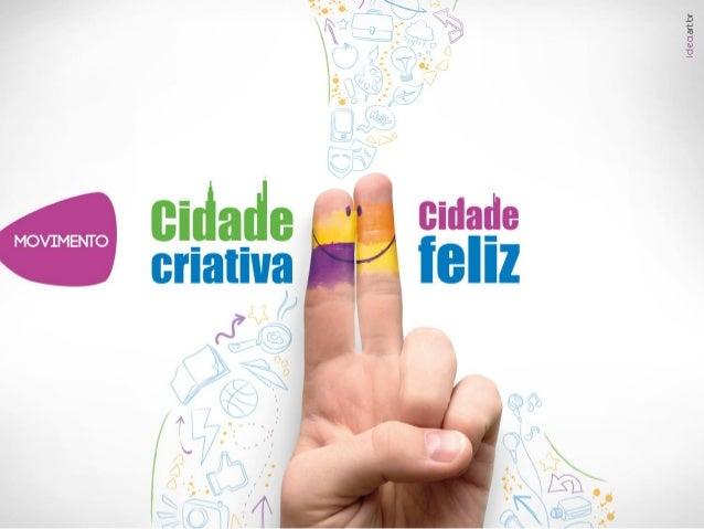 Movimento Cidade Criativa, Cidade Feliz - Santa Rita do Sapucaí, MG