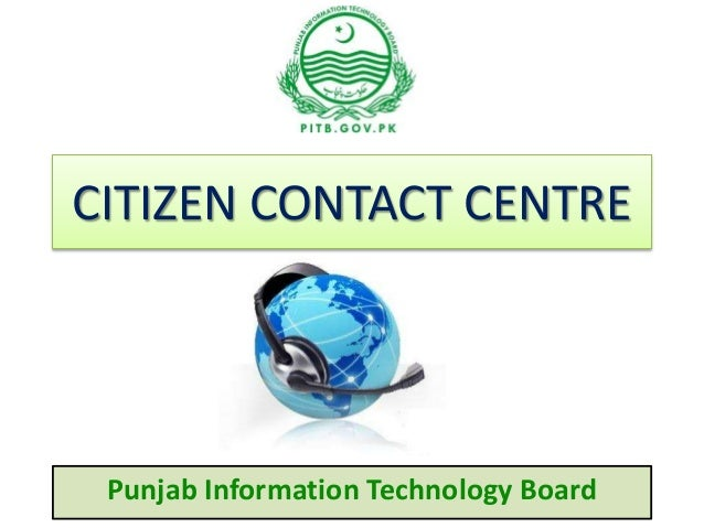 CITIZEN CONTACT CENTRE Punjab Information Technology Board