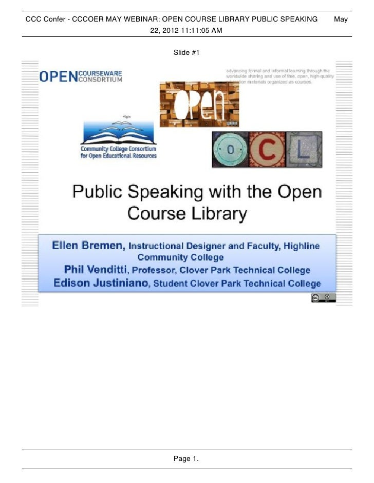 CCC Confer - CCCOER MAY WEBINAR: OPEN COURSE LIBRARY PUBLIC SPEAKING   May                             22, 2012 11:11:05 A...