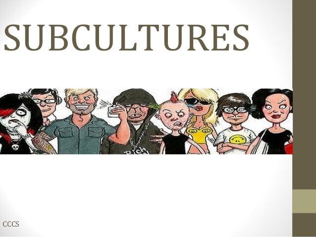 SUBCULTURESCCCS