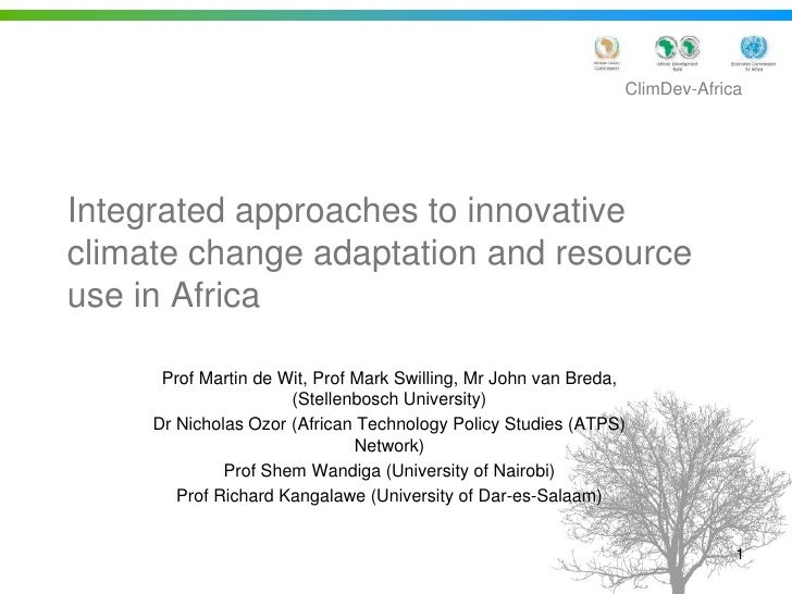 Integrated approaches to innovative climate change adaptation and resource use in Africa