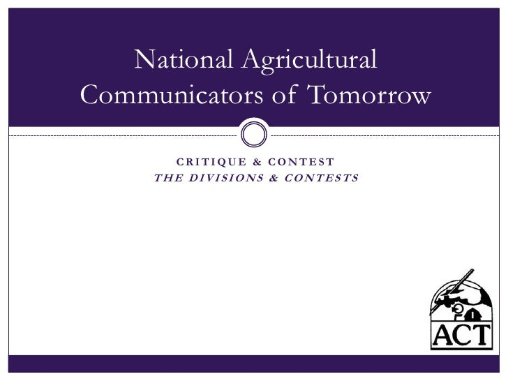 Critique & Contest<br />The Divisions & Contests<br />National Agricultural Communicators of Tomorrow<br />