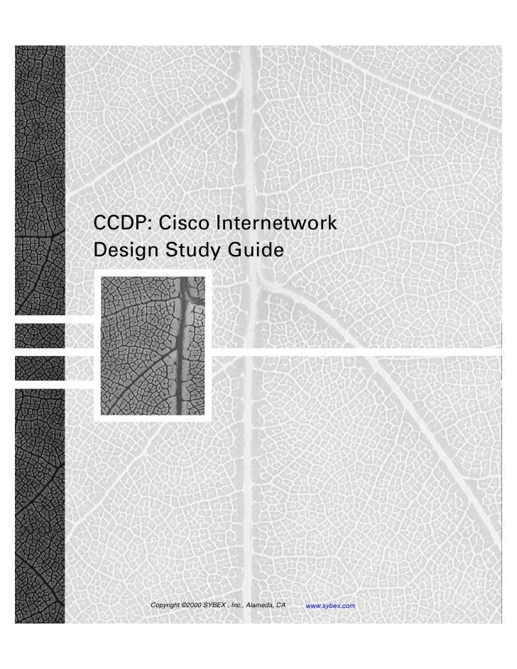CCDP: Cisco InternetworkDesign Study Guide     Copyright ©2000 SYBEX , Inc., Alameda, CA   www.sybex.com