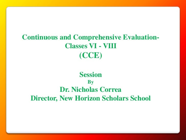 Continuous and Comprehensive Evaluation-            Classes VI - VIII                (CCE)                 Session        ...