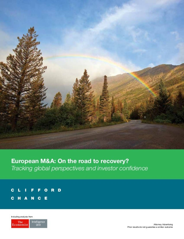 European M&A: On the road to recovery?Tracking global perspectives and investor confidenceIncluding analysis fromAttorney ...