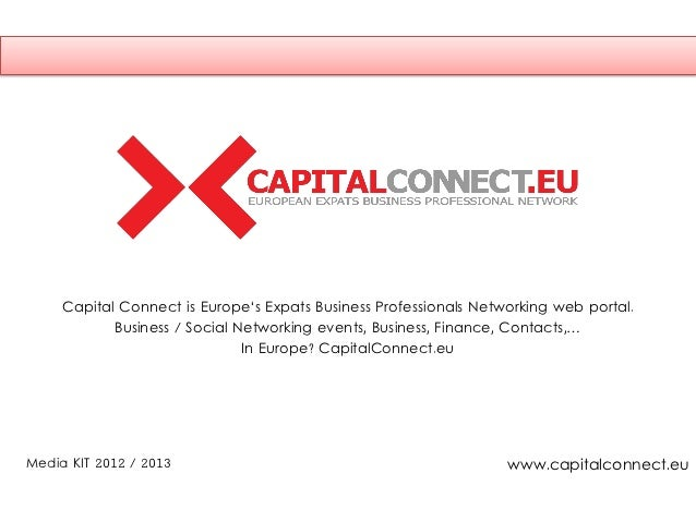 Capital Connect is Europe's Expats Business Professionals Networking web portal.            Business / Social Networking e...