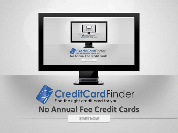 No Annual Fee Credit Cards<br />START NOW<br />