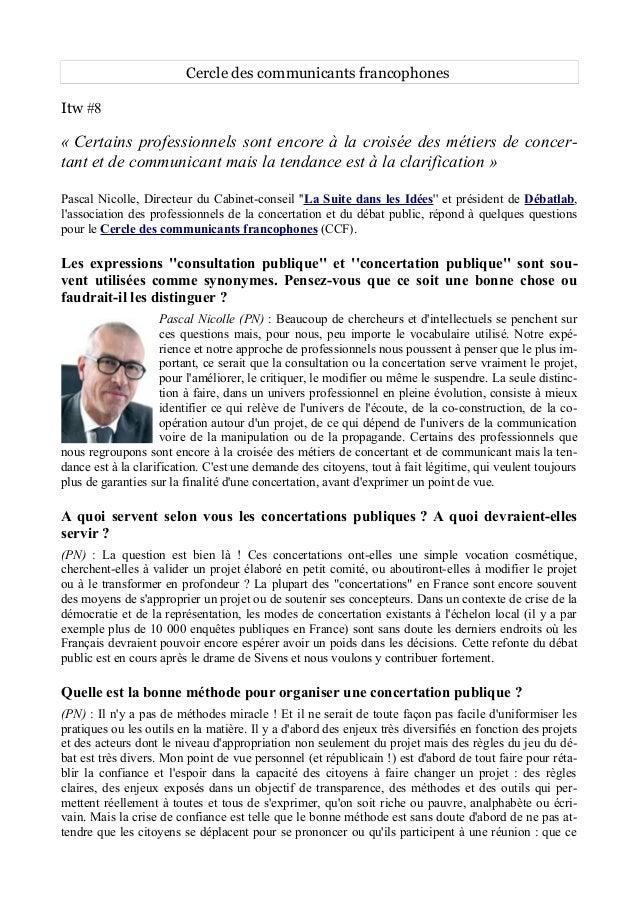 Cercle des communicants francophones Itw #8 « Certains professionnels sont encore à la croisée des métiers de concer- tant...