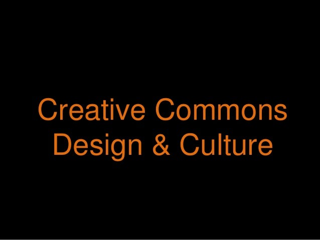 Creative Commons Design & Culture