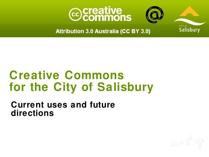 Creative Commons  for the City of Salisbury Current uses and future directions
