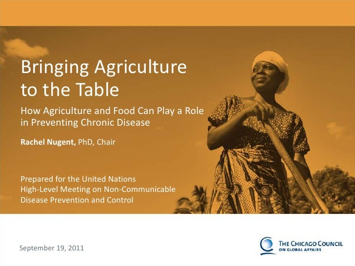 0<br />Bringing Agriculture to the Table<br />How Agriculture and Food Can Play a Role in Preventing Chronic Disease<br />...