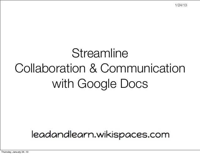 Streamline Collaboration & Communication with Google Docs
